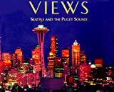 img - for Views: Seattle and the Puget Sound book / textbook / text book
