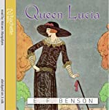 E. F. Benson Queen Lucia (Mapp and Lucia)