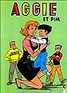 Aggie, tome 3 : Aggie et Pim par Blonay