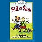Sid and Sam   Nola Buck