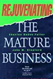 img - for Rejuvenating the Mature Business: The Competitive Challenge by Charles Baden-Fuller (1994-04-01) book / textbook / text book