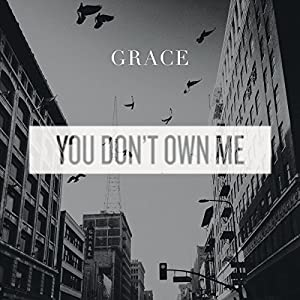 You Don't Own Me (Radio Mix)