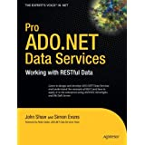 Pro ADO.NET Data Services: Working With RESTful Databy John Shaw