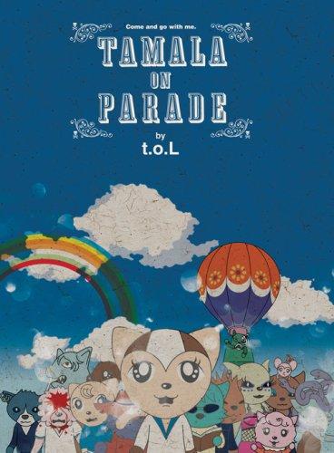 TAMALA ON PARADE (by t.o.L) [DVD]