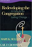 img - for Redeveloping the Congregation: A How to for Lasting Change book / textbook / text book