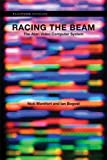 Racing The Beam – The Atari Video Computer System (Platform Studies)