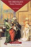 echange, troc L. Thornton - Orientalists, Painters Travellers - en anglais -