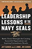 img - for Leadership Lessons of the U.S. Navy SEALS : Battle-Tested Strategies for Creating Successful Organizations and Inspiring Extraordinary Results by Cannon, Jeff, Cannon, Jon 1st edition (2002) Hardcover book / textbook / text book