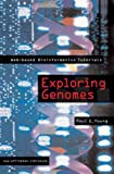 Exploring Genomes: Web-based Bioinformatics Tutorials (0716757389) by Young, Paul