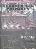 echange, troc Michel Matana - Rénover les toitures