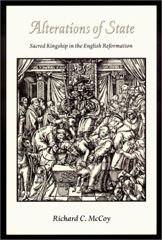 Alterations of State: Sacred Kingship in the English Reformation