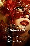 Magical Masquerade: A Regency Masquerade