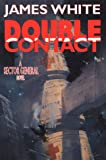 Double Contact: A Sector General Novel (Sector General Series/James White) (0312870418) by White, James
