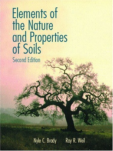 Elements of the Nature and Properties of Soils (2nd Edition)