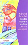 Kinder trauern anders (Amazon.de)