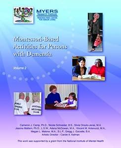 Montessori Based Activities for Persons, Vol.II from Menorah Park Center for Senior Living