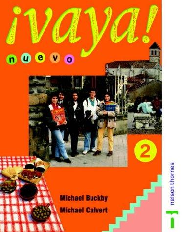 Vaya! Nuevo: Stage 2 (English and Spanish Edition)