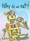 Why We Eat (0746074409) by Stephanie Turnbull