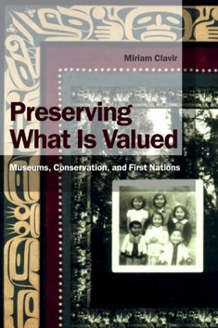 Preserving What Is Valued: Museums, Conservation, and...