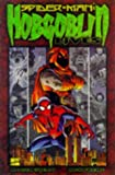 Spider-Man: Hobgoblin Lives (0785105859) by Stern, Roger