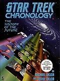 Star Trek Chronology: The History of the Future (0671536109) by Okuda, Michael