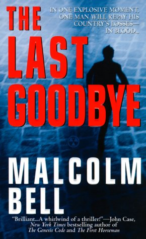 The Last Goodbye, Malcolm Bell