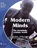 Modern Minds the Twentieth-century World: Pupil's Book (Think Through History) (0582295173) by Peaple, Derek