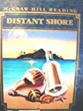 McGraw-Hill Reading: Distant Shore (Grade 6, Level N, Students Textbook)