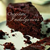 Chocolate Indulgences Linda Collister