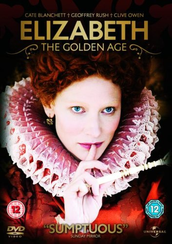 Elizabeth: The Golden Age [DVD] [2007]
