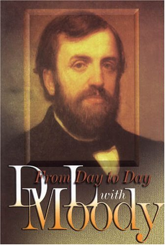 From Day to Day with D. L. Moody, D. L. Moody