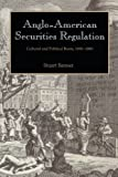 Anglo-American Securities Regulation: Cultural and Political Roots, 1690-1860