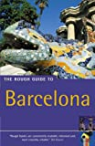 Jules Brown The Rough Guide to Barcelona (Rough Guide Travel Guides)