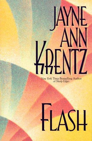 Flash, Krentz, Jayne Ann