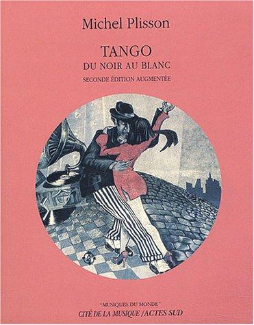 Tango : du noir au blanc