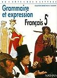 echange, troc Cazanove - Français, 5e, grammaire et expression