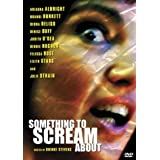 Something to Scream About ~ Ariauna Albright