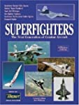 Superfighters: The Next Generation of...