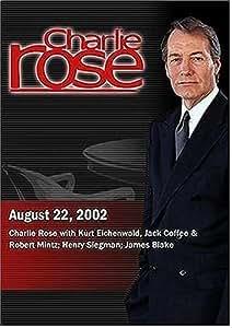 Charlie Rose with Kurt Eichenwald, Jack Coffee & Robert Mintz; Henry Siegman; James Blake (August 22, 2002)