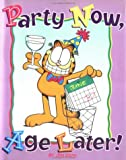 Party Now, Age Later! (Main Street Editions) (0836209311) by Davis, Nancy
