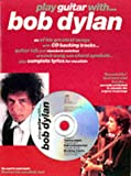 Play Guitar With... Bob Dylan (0711982171) by Bob Dylan