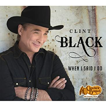 Clint Black When I Say Cd