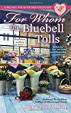 For Whom the Bluebell Tolls (A Bridal Bouquet Shop Mystery)