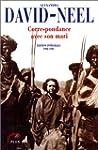 Alexandra David-N�el - Correspondance...