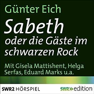 Sabeth oder die Gäste im schwarzen Rock Hörspiel