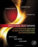 img - for Practical Text Mining and Statistical Analysis for Non-structured Text Data Applications book / textbook / text book