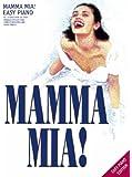 """""""Mamma Mia!"""": Easy Piano"""