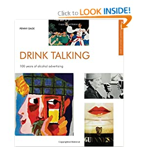 Amazon.com: Drink Talking: 100 Years of Alcohol Advertising ...