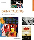 9781904750406: Drink Talking: 100 Years of Alcohol Advertising ...