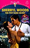 Pint - Sized Secret (And Baby Makes Three: The Delacourts Of Texas) (Special Edition, 1333) (0373243332) by Sherryl Woods